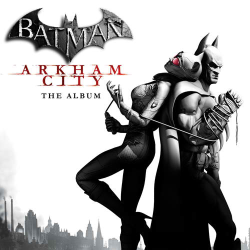 Batman: Arkham City - The Album - Cover